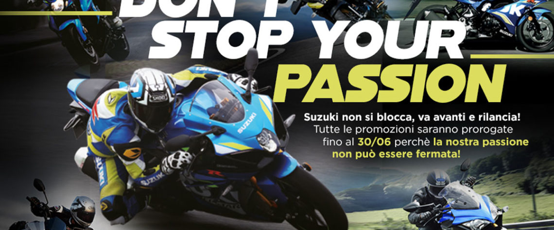 Suzuki Don't stop your passion