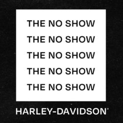 The No Show Harley-Davidson